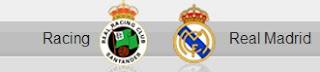 Racing Santander vs Real Madrid