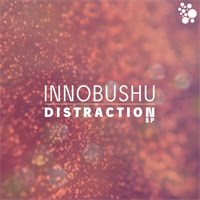 Innobushu - Distraction EP