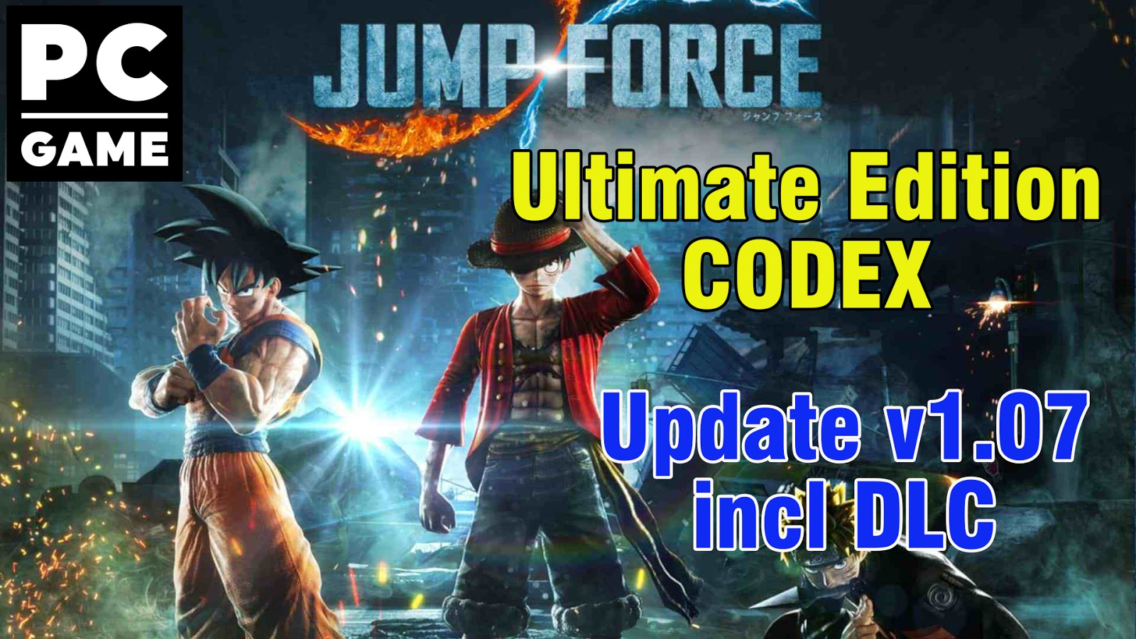 JUMP FORCE Ultimate Edition-CODEX + Update v1.07 incl DLC [Download PC Game] (100% Working)