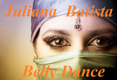 jULIANA BATISTA - BELLY DANCE