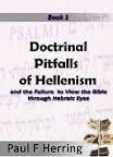 Doctrinal Pitfalls of Hellenism