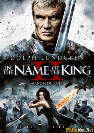 Phim Chân Mệnh Thiên Tử 2 - Hai Thế Giới - In The Name Of The King 2 Two Worlds