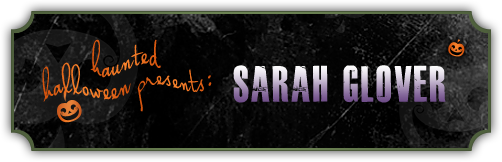 Haunted Halloween with Sarah Glover and a Giveaway