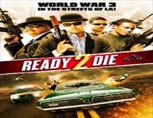 فيلم Ready 2 Die