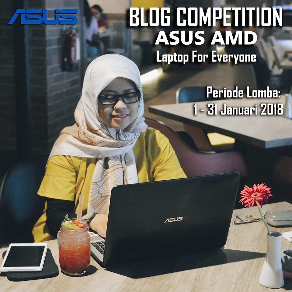 [Blog Competition ASUS AMD Laptop for Everyone - Image by www.bocahrenyah.com]