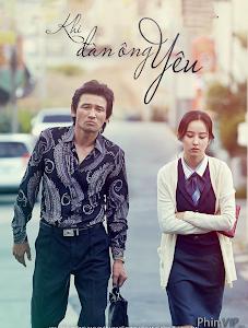 Khi Đàn Ông Yêu - Man In Love poster