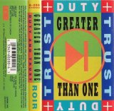 Greater Than One - Duty and Trust