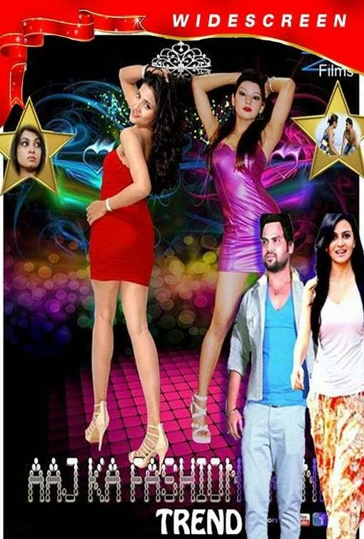 Poster Of Hindi Movie Aaj Ka Fashion Trend (2014) Free Download Full New Hindi Movie Watch Online At alldownloads4u.com