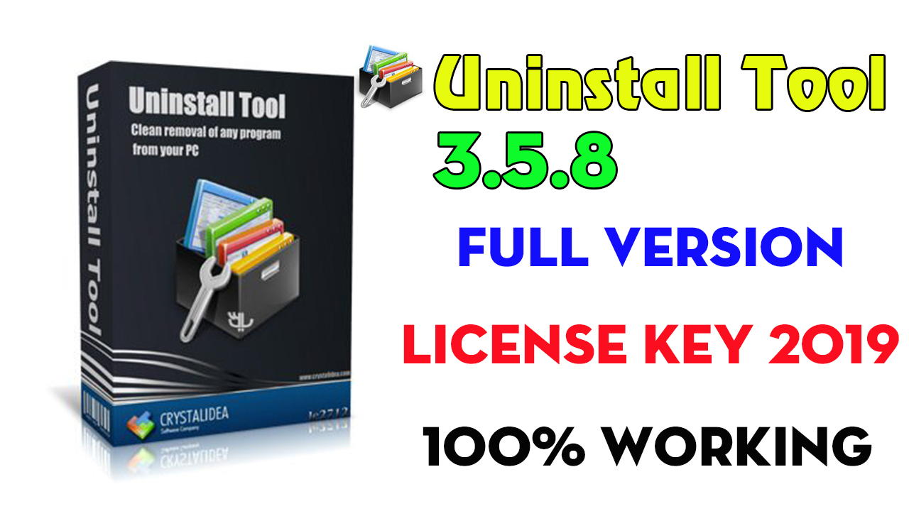 Uninstall Tool 3.5.8 Full Version With License Key 2019 + Portable (100% Working)
