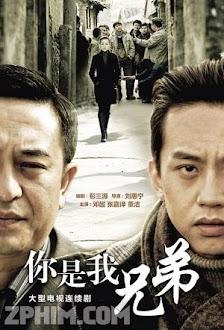 Chúng Ta Là Anh Em - VTV1 Trọn Bộ (2010) Poster