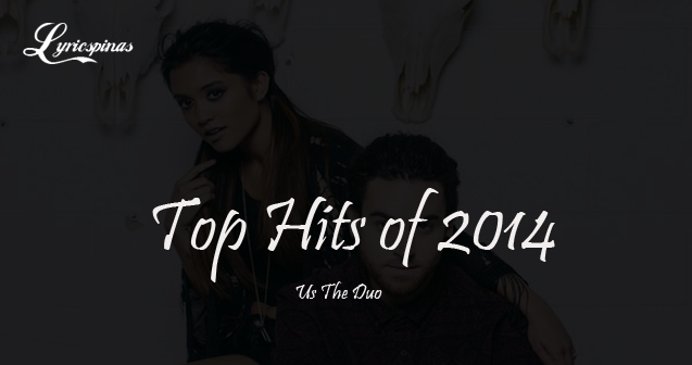 Us The Duo Top Hits of 2014