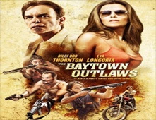 فيلم The Baytown Outlaws
