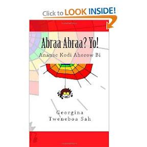 Abraa Abraa? Yo!: Ananse Kodi Ahorow Bi (Akan Edition)