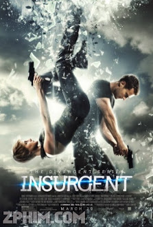 Những Kẻ Nổi Loạn - Insurgent (2015) Poster