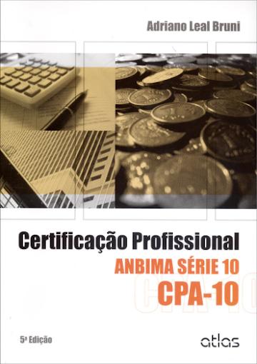 Certificação Profissional Anbima Cpa 10