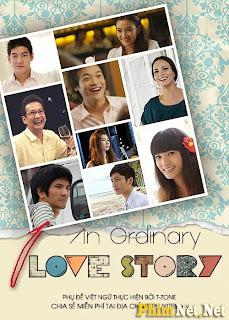 Bởi Vì Anh Yêu Em 2012 - An Ordinary Love Story - 2012