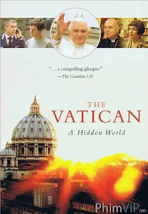 Bí Mật Tòa Thánh Vatican - Vatican The Hidden World poster