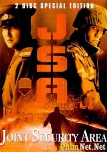 Phim Khu Vực Cấm Địa - J.s.a.: Joint Security Area