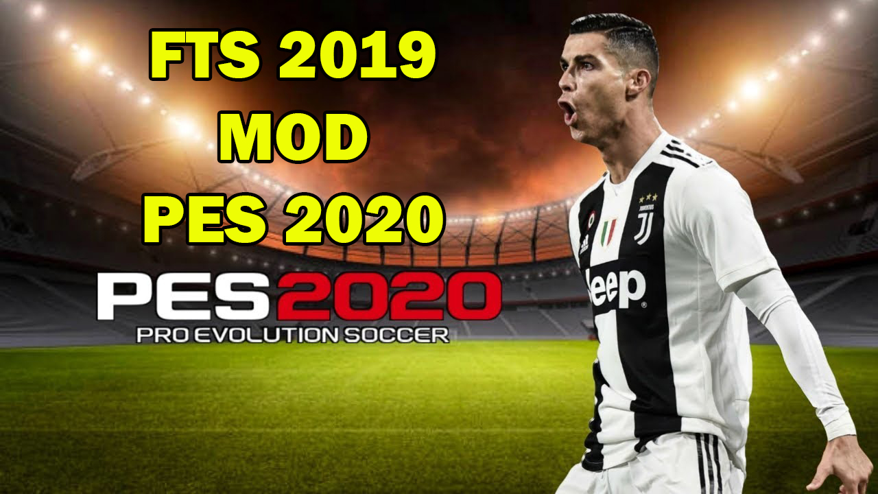 New Android Update 2020 FTS 19 MOD PES 2020 Edition Android Offline 300MB New Transfers
