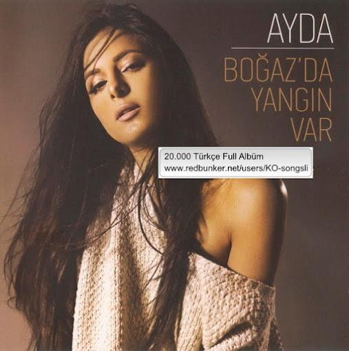 ayda-bogaz-da_yangin_var-2015-single.jpg