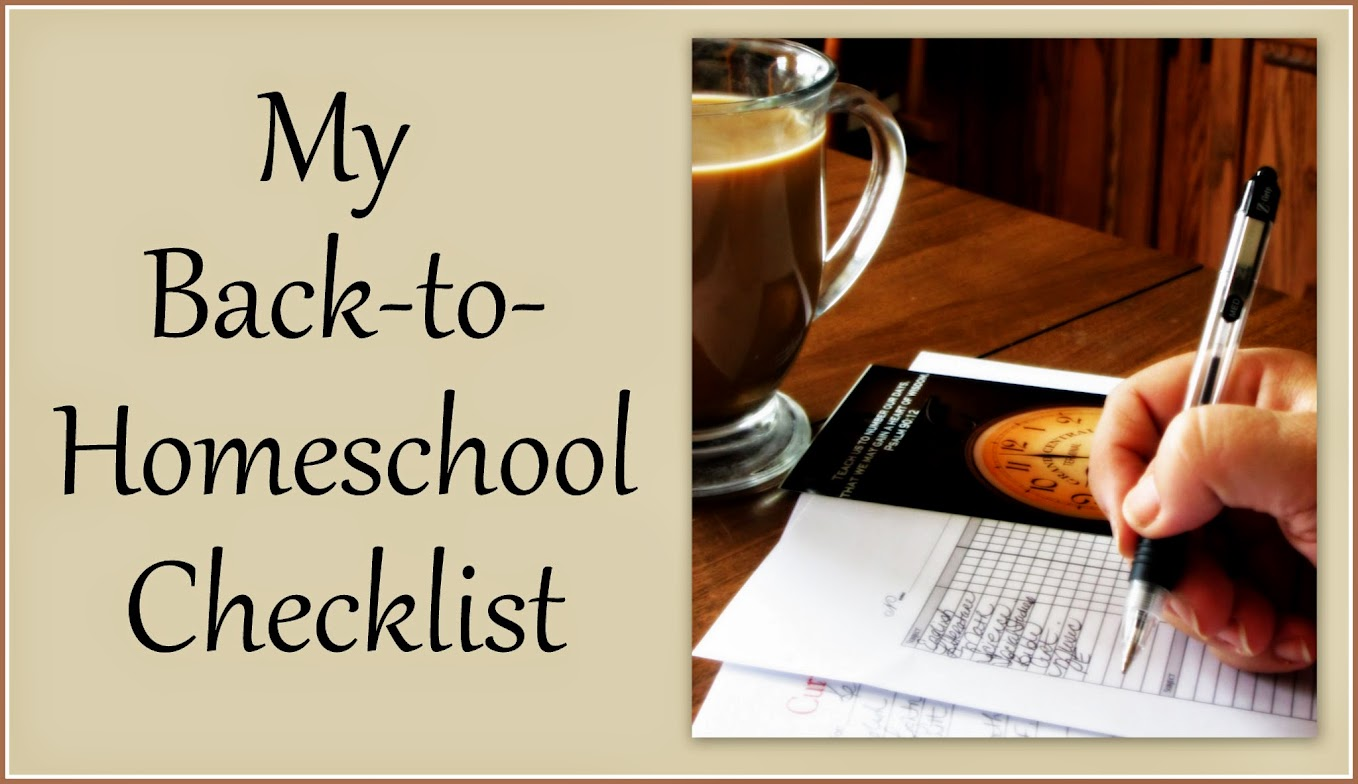My Back-to-Homeschool Checklist (2014 Blog Hop)