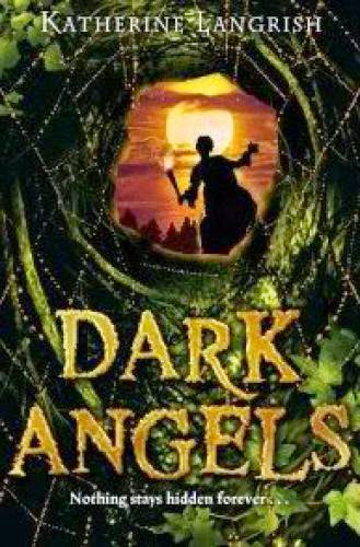 Review Dark Angels By Katherine Langrish
