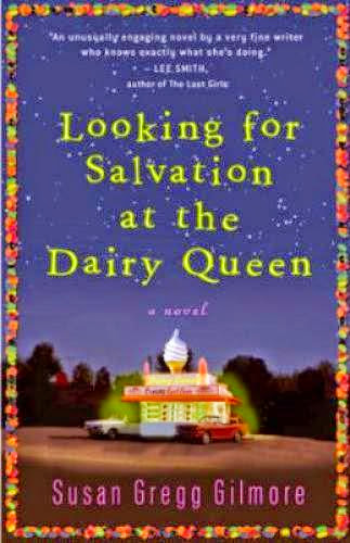 Download Pdf Looking For Salvation At The Dairy Queen A Novel