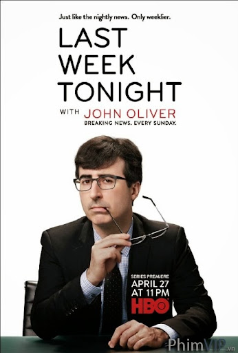 Cùng Vui Với John Oliver Season 1 - Last Week Tonight With John Oliver Season 1 poster