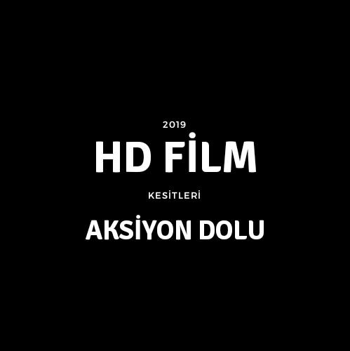 Hd Film Kesitleri