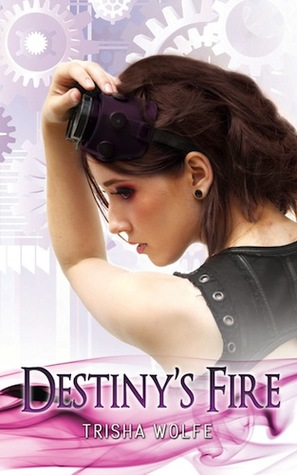 Review: Destiny's Fire by Trisha Wolfe