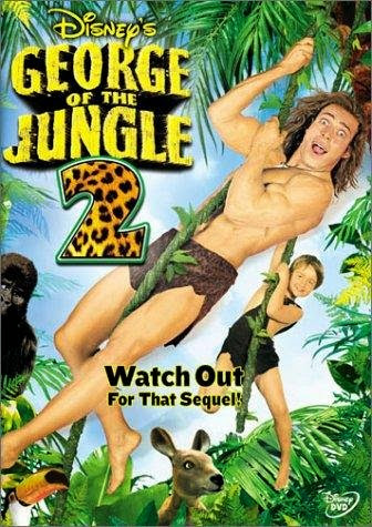 Poster Of George of the Jungle 2 (2003) Full Movie Hindi Dubbed Free Download Watch Online At Alldownloads4u.Com