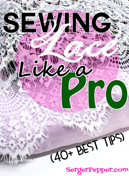 96a5f5c6db066a 40+ best tips for  Sewing Lace like a Pro - Serger Pepper