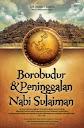 Borobudur dan Peninggalan Nabi Sulaiman | RBI