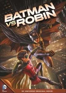 Người Dơi Vs Robin - Batman Vs Robin poster
