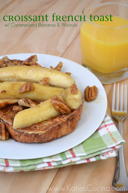 Croissant French Toast w/ Caramelized Bananas & Walnuts
