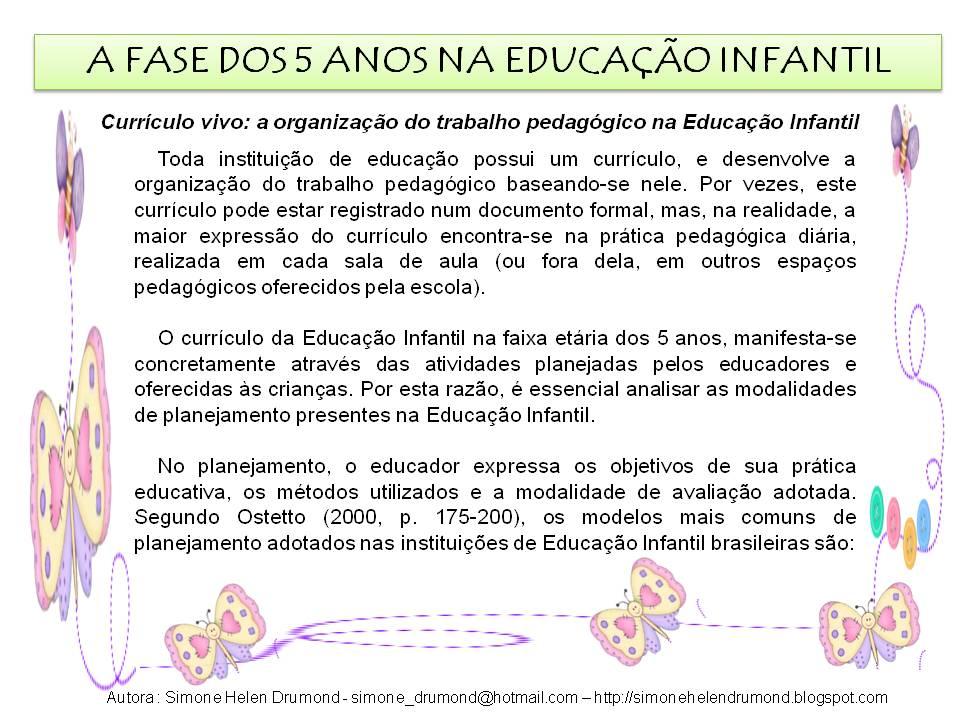 Famosos Simone Helen Drumond : A FASE DOS 5 ANOS NA EDUCAÇÃO INFANTIL XE31