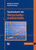 Taschenbuch der Wirtschafts-mathematik, 6 Auflage