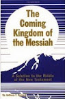 The Coming Kingdom of the Messiah