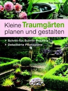buch kultur und lifestyle gartenb cher und gartenzubeh r rezension kleine traumg rten planen. Black Bedroom Furniture Sets. Home Design Ideas
