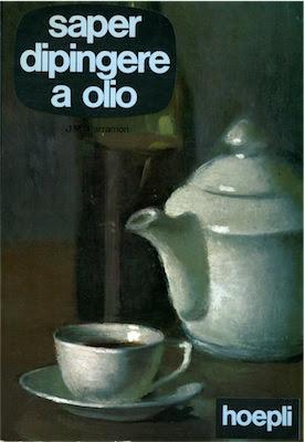 Manuale - Parramòn, José M. Saper dipingere a olio (N/D) Ita