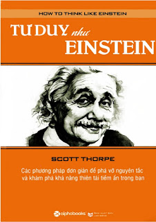 Tư duy như Einstein - Scott Thorpe