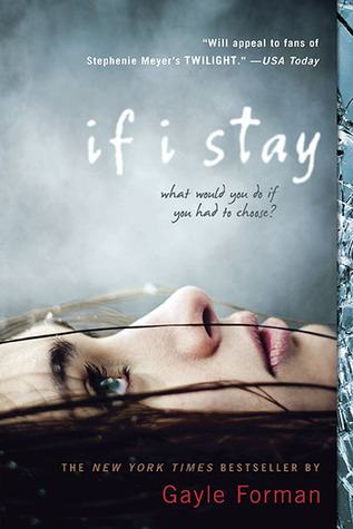 Review: If I Stay by Gayle Forman