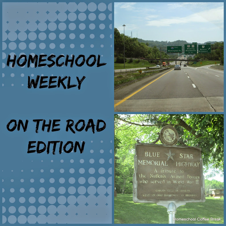 Homeschool Weekly: On the Road Edition on Homeschool Coffee Break @ kympossibleblog.blogspot.com