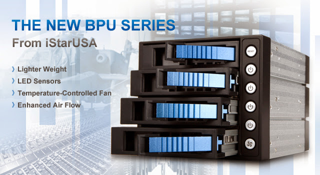 The New BPU Series from iStarUSA