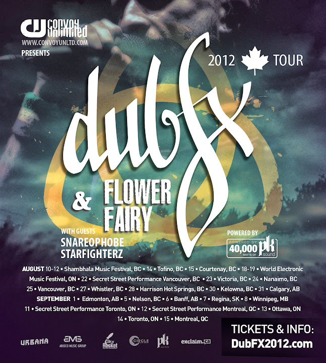 Dub Fx Flower Fairy CAde and Snareophobe 2012 North American Tour