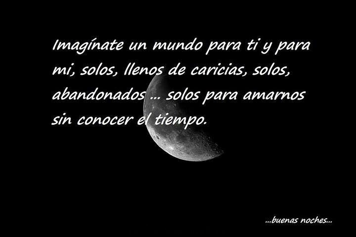 Imaginate un Mundo-Buenas Noches