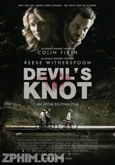 Nút Thắt Của Quỷ - Devil's Knot (2013) Poster