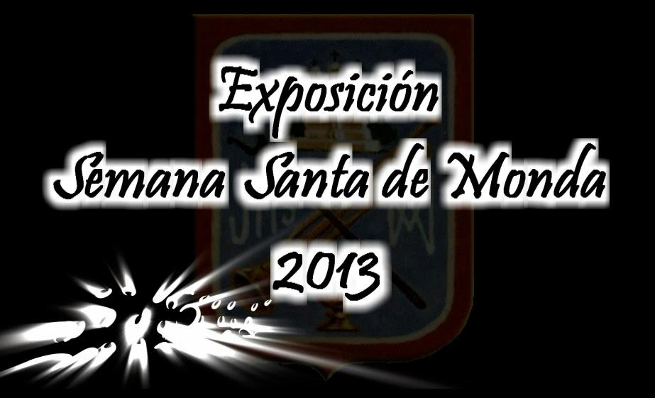 Resumen Exposición Semana Santa, Monda 2013