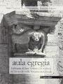 Aula Egregia. L'Abbazia di Sant'Antimo e la scultura del XII secolo nella Toscana meridionale.