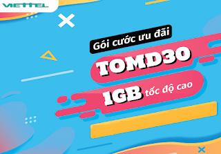 Nhận 1GB Miễn phí Gói TOMD30 Viettel